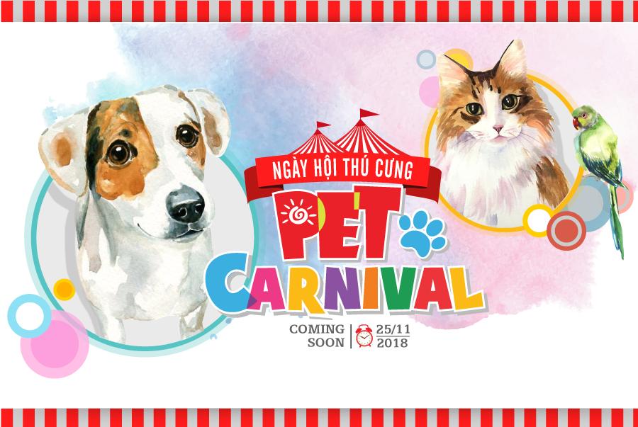 Pet Carnival 2018- Ngày hội thú cưng lớn nhất Việt Nam