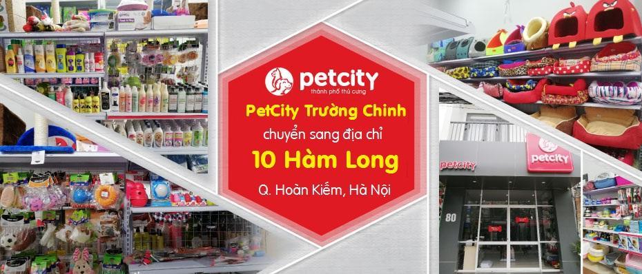 Thông báo chuyển địa điểm Pet City 125 Trường Chinh, Hà Nội