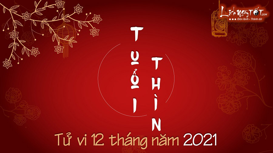TỬ VI TUỔI THÌN 2021: Vận khí trồi sụt rất mạnh, cần vững vàng tâm trí